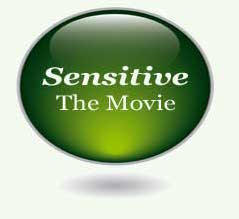 Sensitive, the Movie